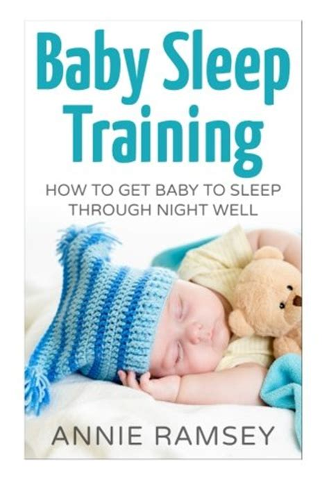 [pdf] Baby Sleep Training How To Get Baby To Sleep Through .